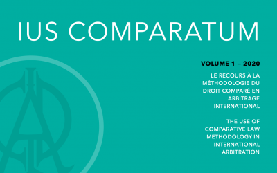 LAUNCH OF THE NEW OPEN ACCESS PUBLICATION IUS COMPARATUM: THE USE OF COMPARATIVE LAW METHODOLOGY IN INTERNATIONAL ARBITRATION